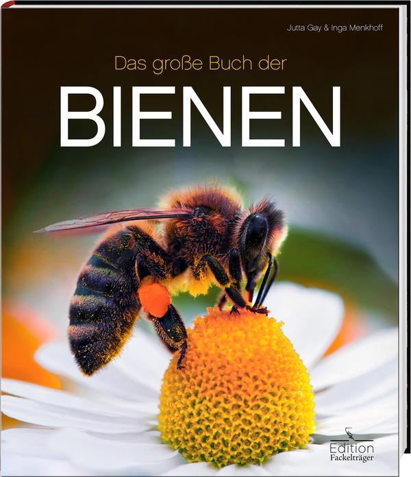 das große buch der bienen - mellifera e. v.